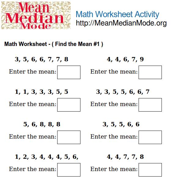 Math Worksheet Activity ( Find the Mean #1 )   Mean Median Mode Org
